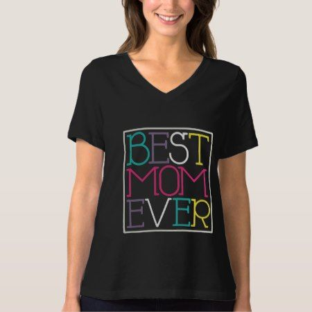 Best Mom Ever T-shirt for Mother's Day Gift - tap to personalize and get yours