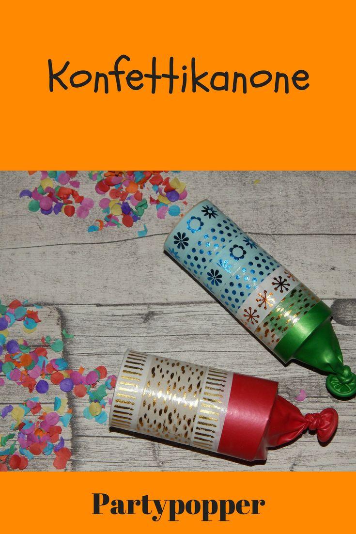 konfettikanone partypopper silvestern new year fasching kinder diy partyspaß klopapierrolle paperroll luftballon balloon