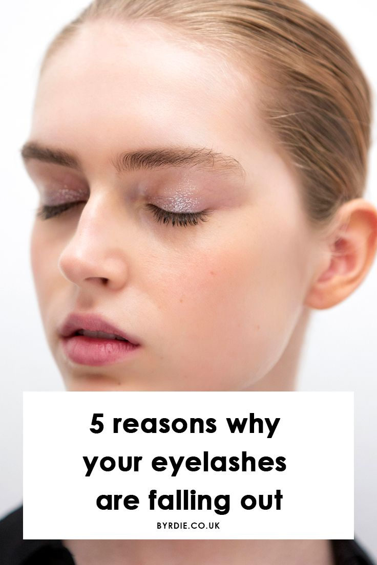 Why are you eyelashes falling out? Here are five reasons why that might be the case.
