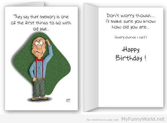 Funny happy birthday card They say that memory is one of the – What to Say in a Birthday Card