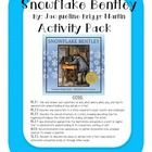 Snowflake Bentley This is a great resource to extend your teaching after you read the book. This includes: • Story map: o Characters, setting, conflict, resolut...