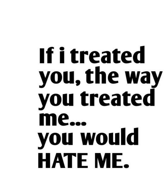 Beautiful If You Hate Me Quotes Soaknowledge