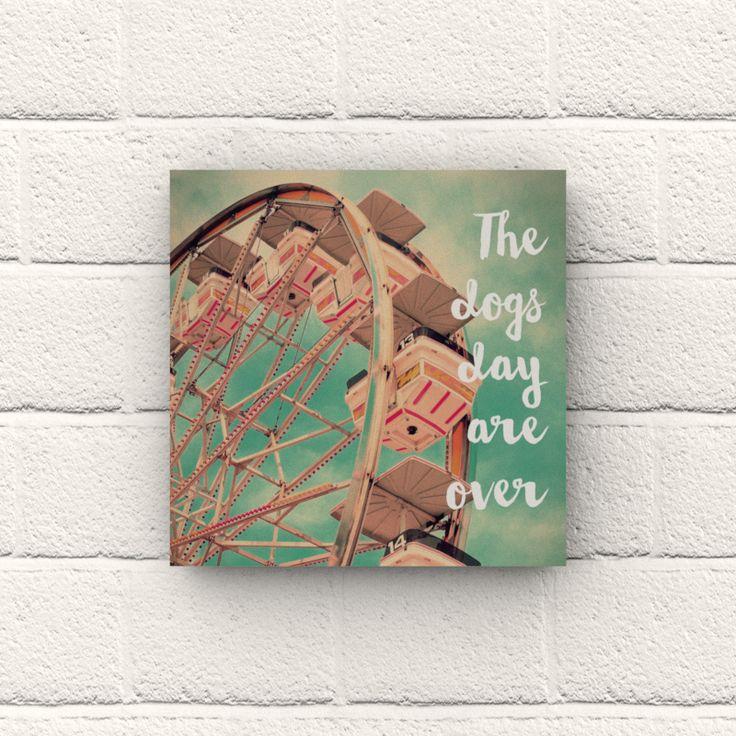 Placa Decorativa Montanha Russa da Florence. #decor #wallart #florence #thedogdaysareover #quote #frases #decoração