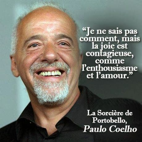 "Paolo Coelho ""La joie est contagieuse"""