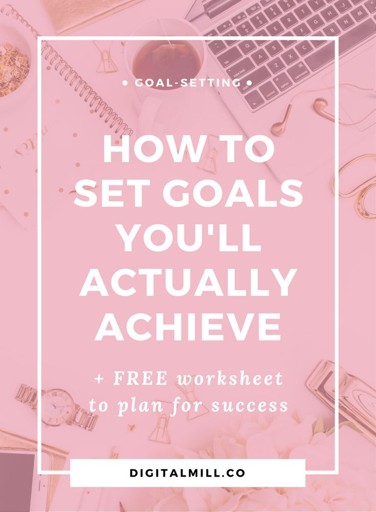 how to set a goal and achieve it