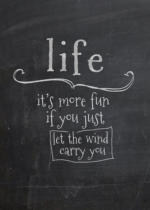Lifehack - Life is more if you just let the wind carry you  #Fun, #Life, #Wind