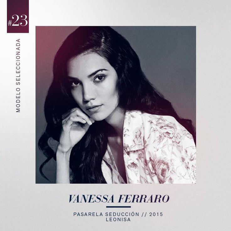 La exótica y llamativa Vanessa Ferraro es la seleccionada #23 de nuestro grupo de 30 modelos que hará parte de la pasarela Seducción Leonisa 2015. #DesnudaTuAlma #LeonisaSpirit #Colombiamoda #MadeInHeavenProductions