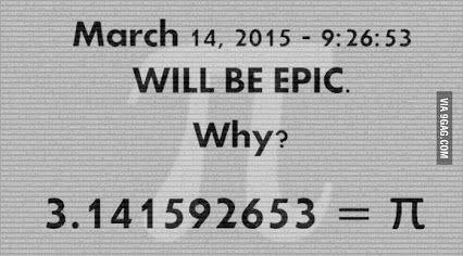 Geek Humor | Why March 14, 2015 will be epic! | From Funny Technology - Community - Google+ via Wyatt Martin