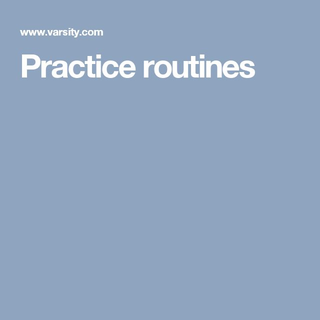 Practice routines