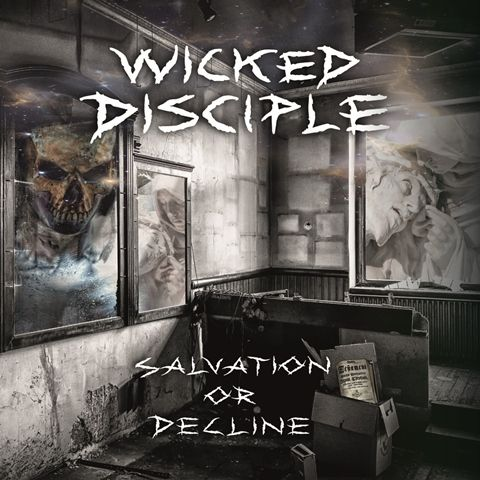 Wicked-Disciple-Salvation-Or-Decline-album-cover