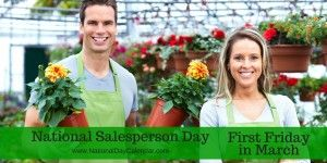 National Salesperson Day - First Friday in March