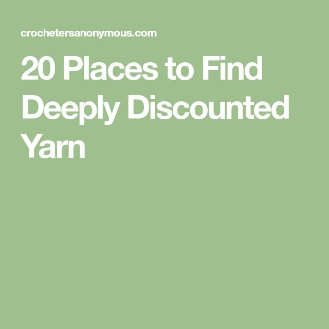 20 Places to Find Deeply Discounted Yarn