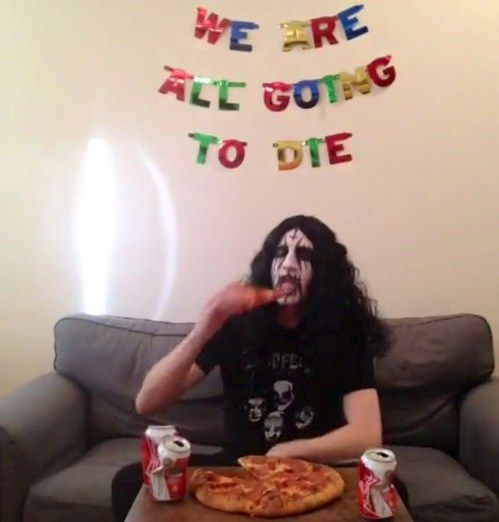 We are going to die - pizza party