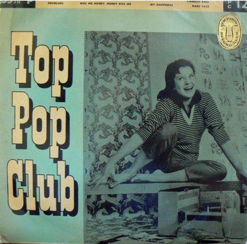 Various - Top Pop Club (Vinyl) at Discogs