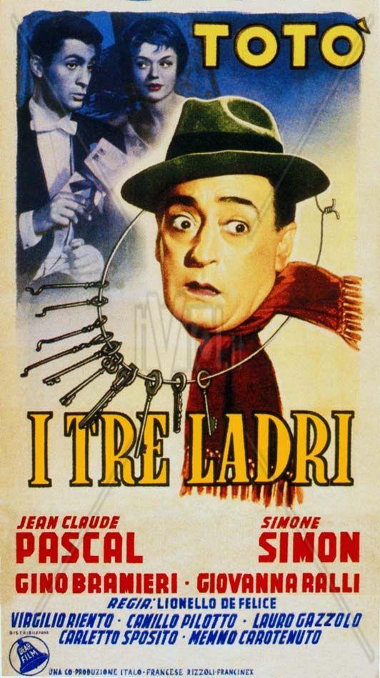 Tre ladri 1954 di Lionello de Felice con Totò, Jean Claude Pascal, Simone Simon, Gino Bramieri e Giovanna Ralli.