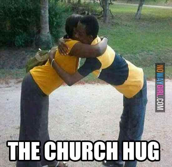Lol what kinda hug is this ?? Lol#I am familiar with the sideways kind of hug but first time I'm seeing this lol#Some new things in the church now