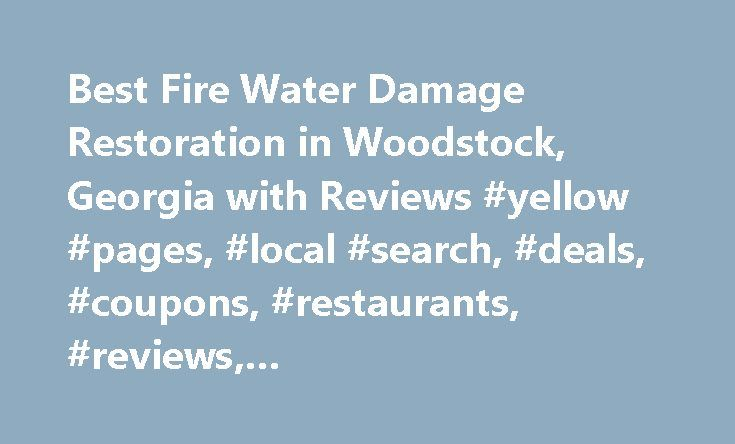 Best Fire Water Damage Restoration in Woodstock, Georgia with Reviews #yellow #pages, #local #search, #deals, #coupons, #restaurants, #reviews,… http://alaska.nef2.com/best-fire-water-damage-restoration-in-woodstock-georgia-with-reviews-yellow-pages-local-search-deals-coupons-restaurants-reviews/  # About Search Results YP – The Real Yellow Pages SM – helps you find the right local businesses to meet your specific needs. Search results are sorted by a combination of factors to give you a set…
