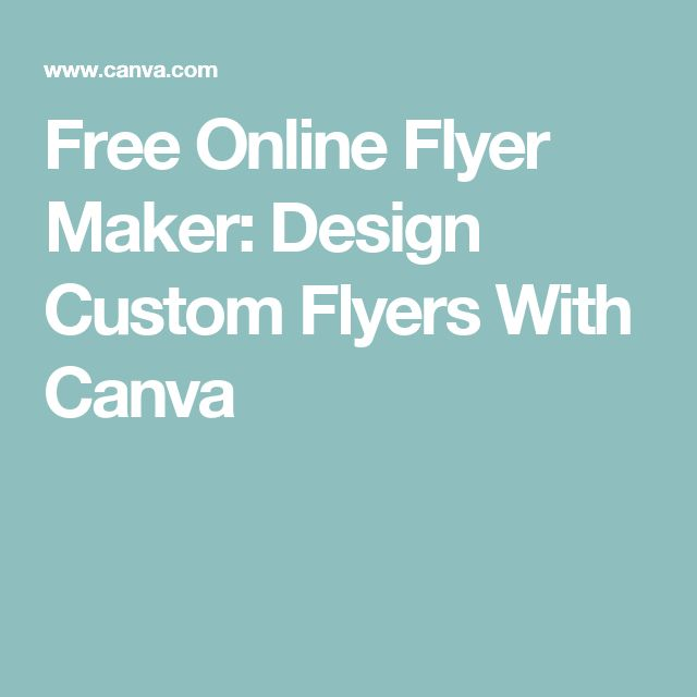 Free Online Flyer Maker: Design Custom Flyers With Canva