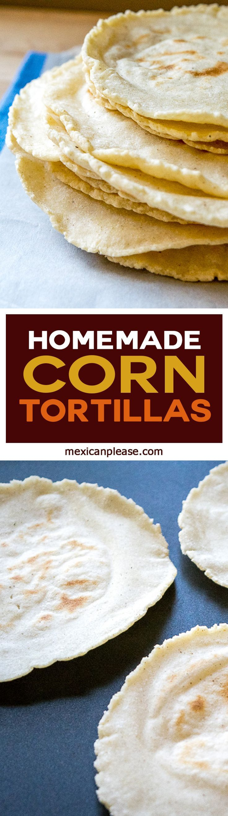 Ahh tortillas, the cradle of Mexican cuisine.  It's surprisingly easy to make a batch of fresh, homemade corn tortillas that might just convert you over for life.  So good!  http://mexicanplease.com