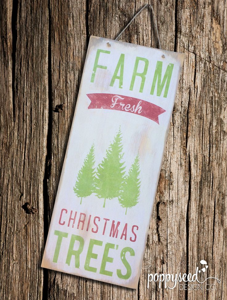 Farm Fresh Christmas Trees Wooden Sign 9x22 by PoppyseedDesignCo on Etsy https://www.etsy.com/listing/252942712/farm-fresh-christmas-trees-wooden-sign