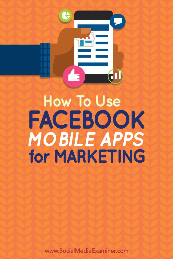 how to use facebook mobile apps for marketing #social media marketing