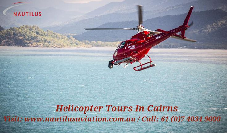 Nautilus Aviation offers an exciting helicopter tours to enjoy all-inclusive touring & a spectacular view of Cairns city as you take off towards the world's largest coral reef system. Visit us- http://www.nautilusaviation.com.au/