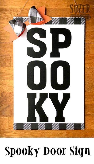Not So Spooky Door Sign Halloween Pinterest Door signs and Craft