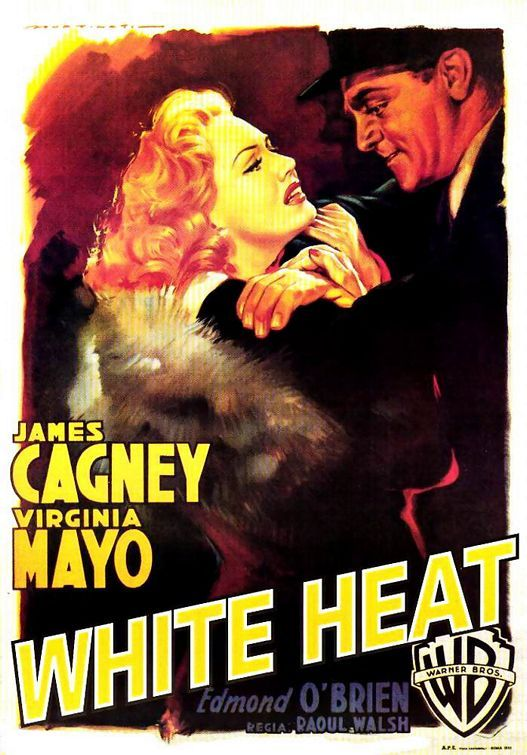 White Heat (1949) Director: Raoul Walsh Stars: James Cagney Virginia Mayo Film Noir 122 min B&W ~ A psychopathic criminal with a mother complex makes a daring break from prison and leads his old gang in a chemical plant payroll heist. Shortly after the plan takes place, events take a crazy turn