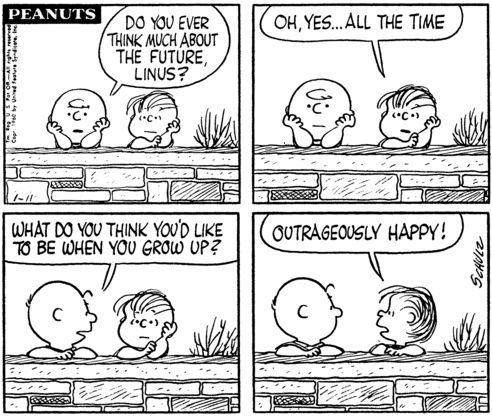 :)Peanut, Inspiration, Quotes, Linus, Charli Brown, Escandalosa Feliz, Charliebrown, Charlie Brown, Outrageous Happy