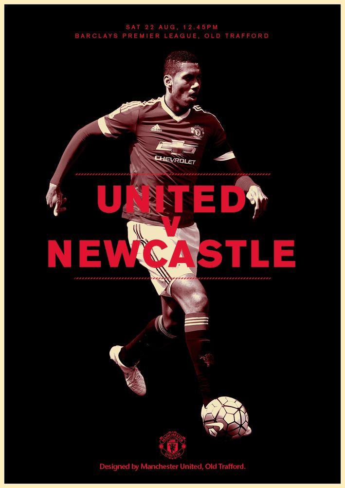 Match poster. Manchester United v Newcastle United, 22 August 2015. Designed by @manutd