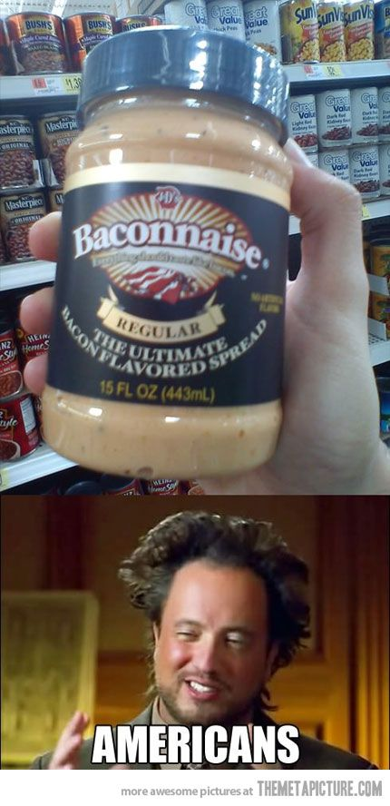 Baconnaise, really america..