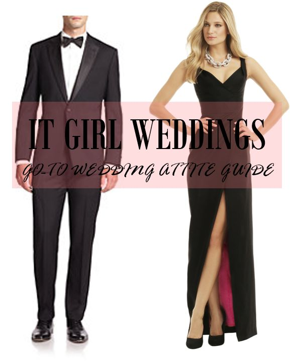It Girl Weddings // Wedding Guest Attire Guide: white tie, black tie, beach formal, semiformal, casual, formal, black tie optional, dressy casual. How to dress for a wedding? http://www.itgirlweddings.com/blog/go-to-wedding-attire-guide