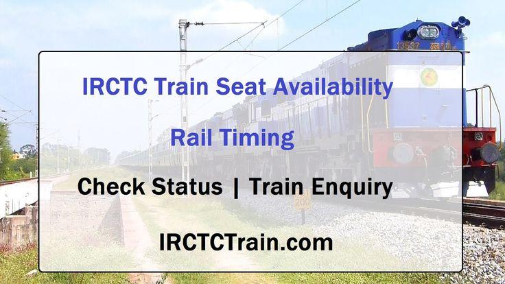 IRCTC Train Enquiry Check Seat Availability Rail Information ~ IrctcTrain.com