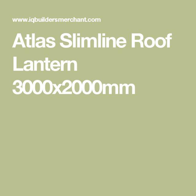 Atlas Slimline Roof Lantern 3000x2000mm