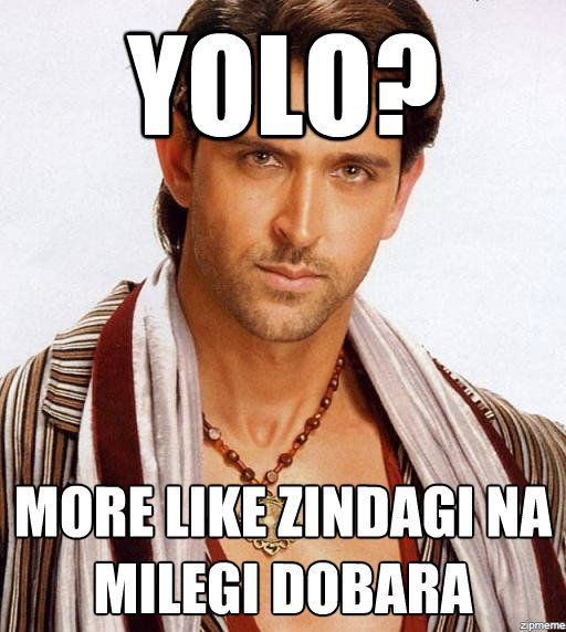 The Indian Life... And it sounds better too! And it was an awesome movie!!! #zindaginamilegidobara