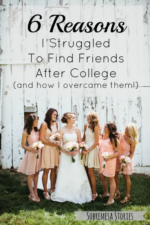 Finding friends after college is so tough, and these six things made it even tougher.  Do you do any of these things?