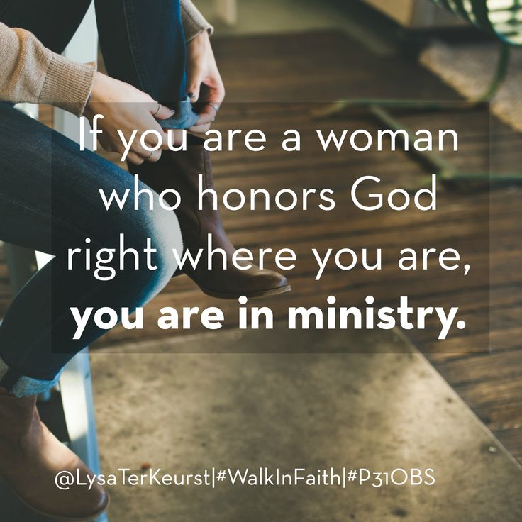 17 Best Images About What Happens When Women Walk In Faith