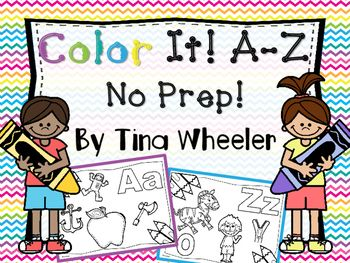 This Color It!  Letter Activities A-Z NO PREP printables allow students to learn about each letter of the alphabet  Students will learn beginning letter sounds as they color a variety of pictures that begin with each letter of the alphabet.