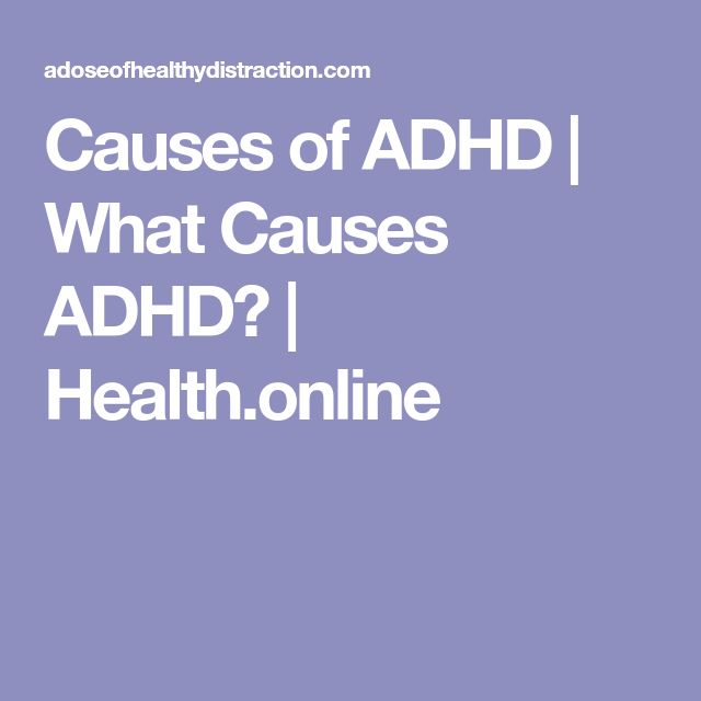 Causes of ADHD | What Causes ADHD? | Health.online