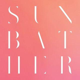 """Sunbather"", Deafheaven (US). Deathwish."