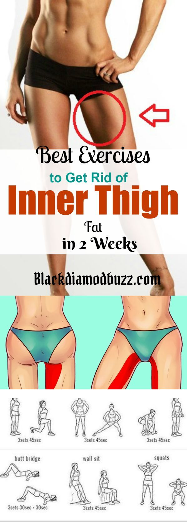 Best Exercises to Get Rid of Inner Thigh Fat Fast and Tone Legs in 2 Weeks. #innerthighworkout. https://www.blackdiamondbuzz.com/best-exercises-to-tone-legs-and-inner-thighs/