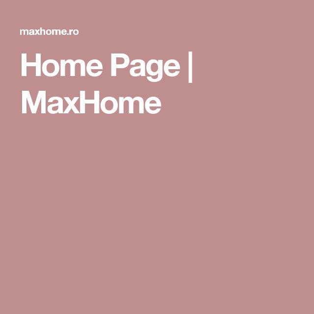 Home Page   MaxHome