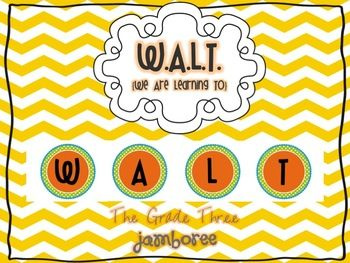 FREEBIE! W.A.L.T. stands for We Are Learning To! Great way to post your learning objectives in your classroom. And cute too!