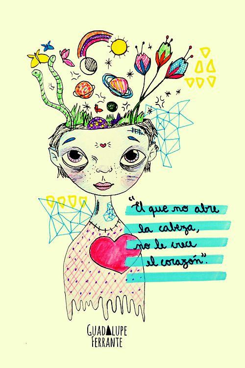El que no abre la cabeza no le crece el corazón. -Salta la Banca-