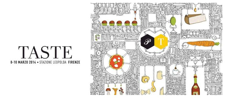 Siamo a TASTE 2014 dal 8 al 10 Marzo (Firenze)