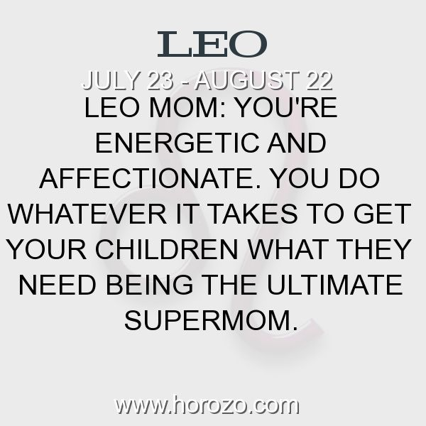Fact about Leo: Leo Mom: You're energetic and affectionate. You do... #leo, #leofact, #zodiac. Leo, Join To Our Site https://www.horozo.com  You will find there Tarot Reading, Personality Test, Horoscope, Zodiac Facts And More. You can also chat with other members and play questions game. Try Now!