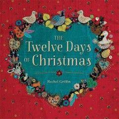 Twelve Days of Christmas Griffin, Rachel   Holiday Books #kentonlibrary