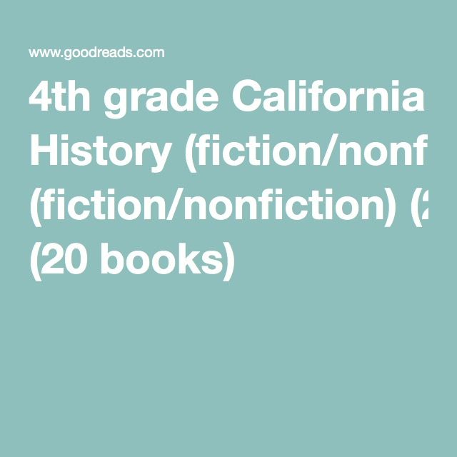 4th Grade California History Fictionnonfiction 20 Books Ca