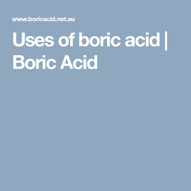 Uses of boric acid | Boric Acid