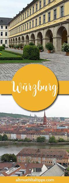 Meine Top Tipps für euren Wochenendausflug nach Würzburg - Sehenswürdigkeiten und Ausflüge rund um die Stadt in Franken (Bayern) jetzt entdecken!